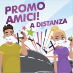 Promo AMICI...a distanza!