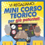 Vi regaliamo un Minicorso per già patentati!